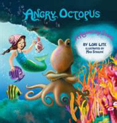 Angry Octopus A Relaxation Story Book By Lori Lite