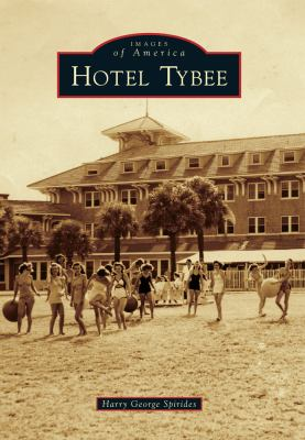 Hotel Tybee - Book  of the Images of America: Georgia