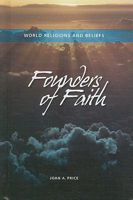 Founders of Faiths - Don Nardo