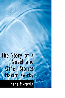 Paperback The Story of a Novel and Other Stories Maxim Gorky Book