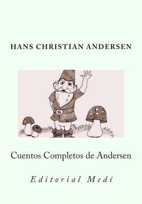 Cuentos Completos de Andersen [Spanish] 1466443790 Book Cover