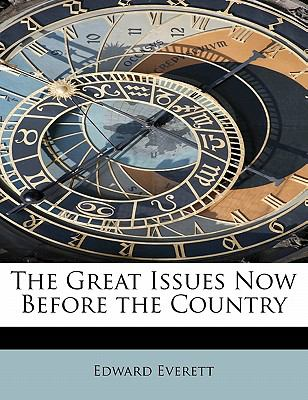 Paperback The Great Issues Now Before the Country Book