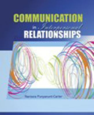 Paperback Communication in Interpersonal Relationships Book