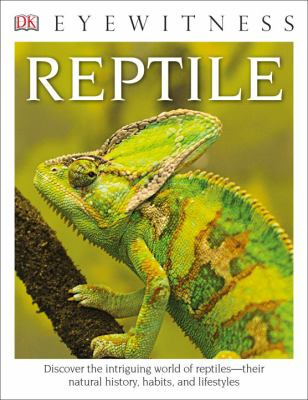 DK Eyewitness Books: Reptile - Book  of the DK Eyewitness Books