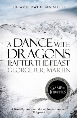 A Dance with Dragons: After the Feast - Book  of the A Song of Ice and Fire #0