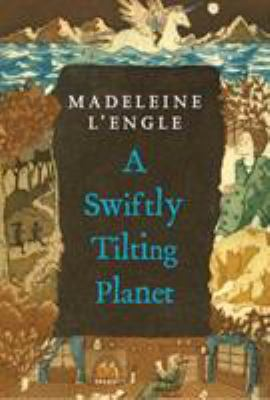 A Swiftly Tilting Planet - Book #3 of the Time Quintet