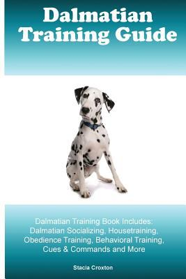 The dalmatian: an owner's guide to a happy healthy pet kindle.