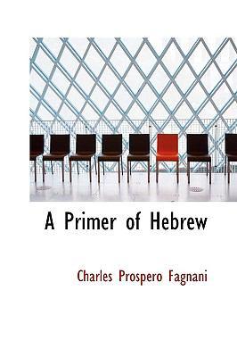Paperback A Primer of Hebrew Book