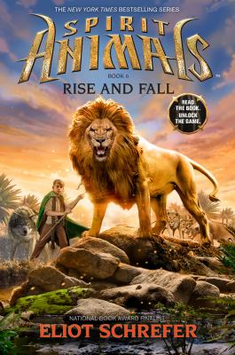 Rise and Fall - Book #6 of the Spirit Animals