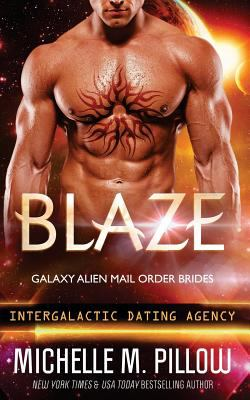 Blaze - Book #20 of the Intergalactic Dating Agency book series