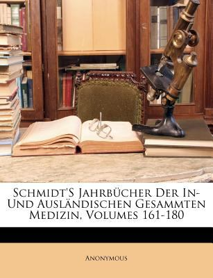 Paperback Schmidt's Jahrb?cher der in- und Ausl?ndischen Gesammten Medizin Book