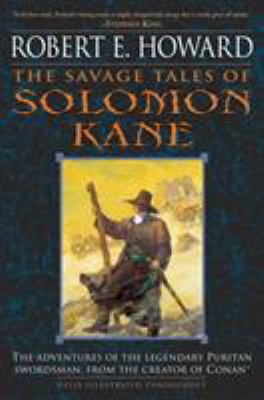 The Savage Tales of Solomon Kane 0345461509 Book Cover