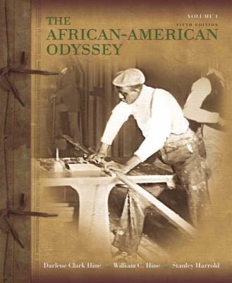 African-American Odyssey, the, Volume 1 - Stanley C. Harrold; William C. Hine; Darlene Clark Hine