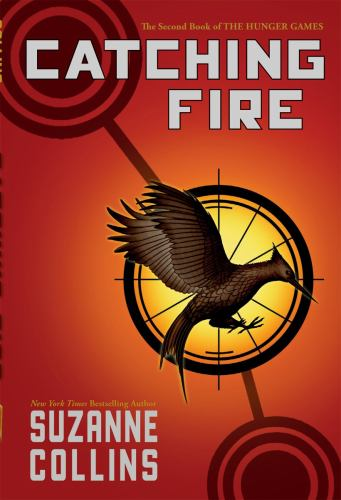Catching Fire - Book #2 of the Hunger Games