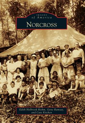 Norcross - Book  of the Images of America: Georgia