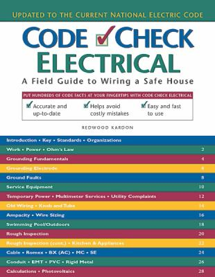 Code Check Electrical: A Field Guide to... book by Redwood Kardon