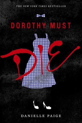 Paperback Dorothy Must Die Book