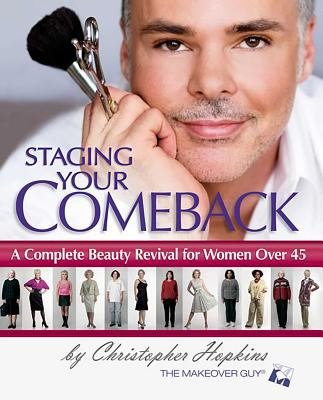 Paperback Staging Your Comeback : A Complete Beauty Revival for Women Over 45 Book