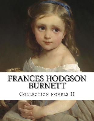 Frances Hodgson Burnett Collection Book By Frances Hodgson Burnett