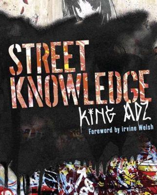 Street Knowledge - King Adz