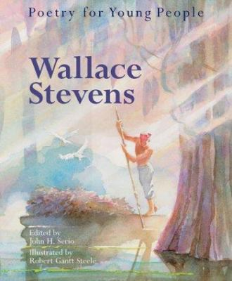 Poetry for Young People: Wallace Stevens - Book  of the Poetry for Young People