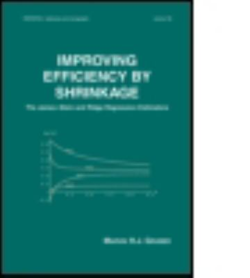 Improving Efficiency by Shrinkage : The James-Stein and Ridge Regression Estimators - Marvin H. Gruber