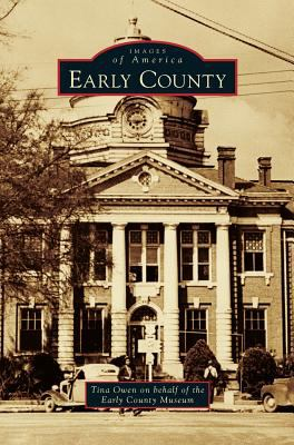 Early County - Book  of the Images of America: Georgia