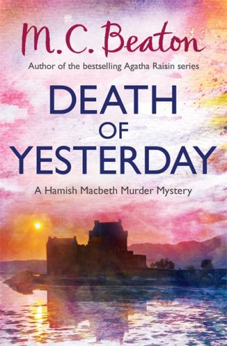 Death of Yesterday (Hamish Macbeth) 1780331045 Book Cover