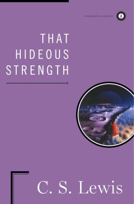 That Hideous Strength 0684833670 Book Cover