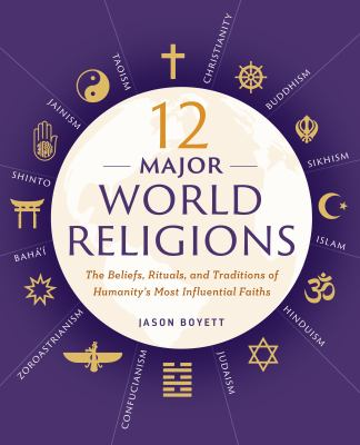 Major World Religions The Beliefs Book By Jason Boyett - List of major world religions