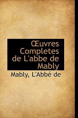 Paperback Uvres Completes de L'Abbe de Mably Book