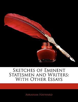 Paperback Sketches of Eminent Statesmen and Writers : With Other Essays Book