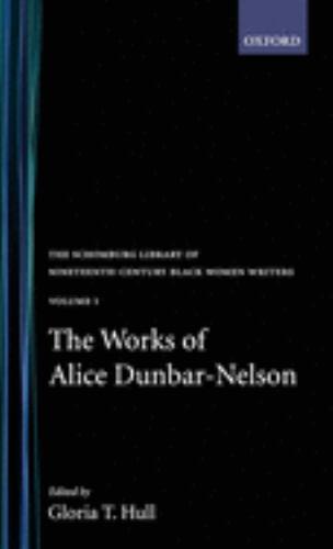 The Works of Alice Dunbar-Nelson - Alice Dunbar-Nelson