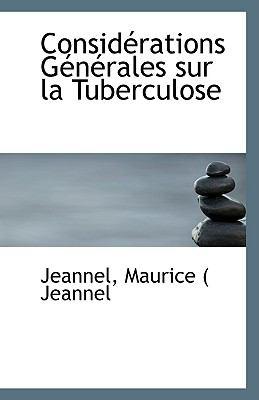 Paperback Consid?rations G?n?rales Sur la Tuberculose Book