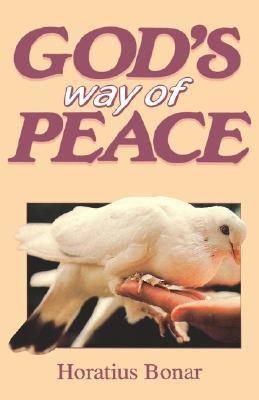 God's Way of Peace - Horatius Bonar