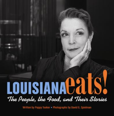 Louisiana Eats The People The Food And Their Stories