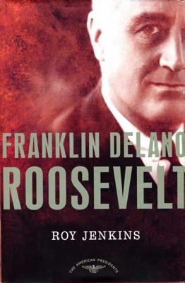 Franklin Delano Roosevelt - Book #32 of the American Presidents