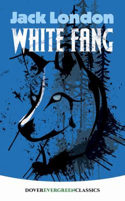 White Fang 0486817954 Book Cover