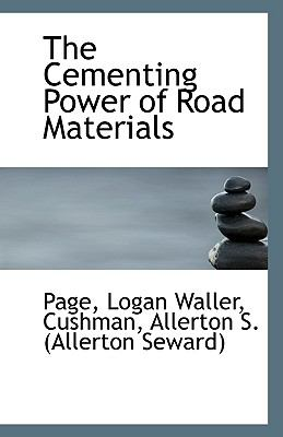 Paperback The Cementing Power of Road Materials Book