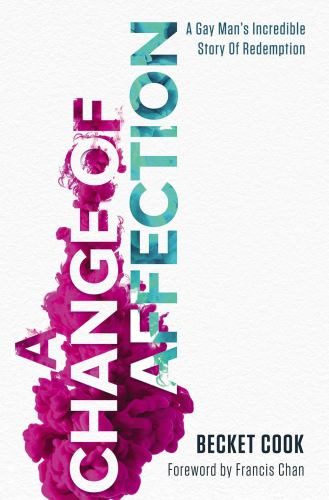 Paperback A Change of Affection : A Gay Man's Incredible Story of Redemption Book
