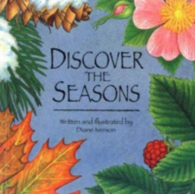 Discover the Seasons - Diane Iverson