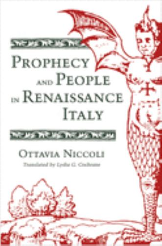 Prophecy and People in Renaissance Italy - Ottavia Niccoli