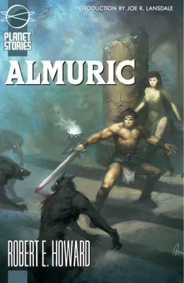 Almuric (Planet Stories) 1601250436 Book Cover