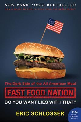 Paperback Fast Food Nation : The Dark Side of the All-American Meal Book