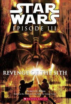 Star Wars, Episode III - Revenge of the Sith (Junior Novelization) - Book  of the Star Wars Legends