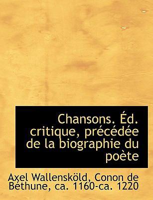 Paperback Chansons ?d Critique, Pr?c?d?e de la Biographie du Po?te Book