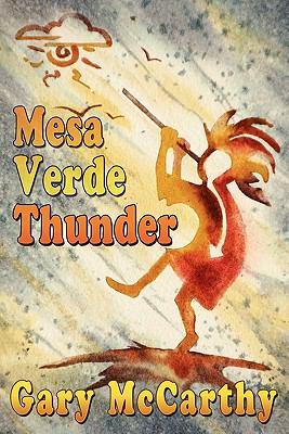 Mesa Verde Thunder - Gary McCarthy