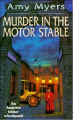 Murder in the Motor Stable (Auguste Didier Whodunnit) - Book #9 of the Auguste Didier
