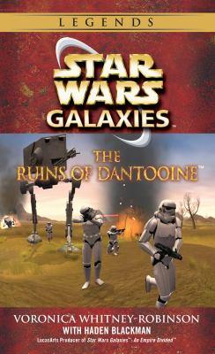 The Ruins of Dantooine (Star Wars: Galaxies) - Book  of the Star Wars Legends