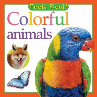 Colorful Animals Feels Real Series Book By Christiane Gunzi